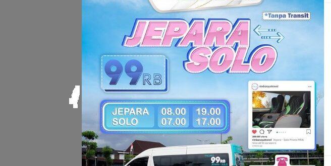 Travel Rimba Raya, Jepara Solo Sukoharjo 2021
